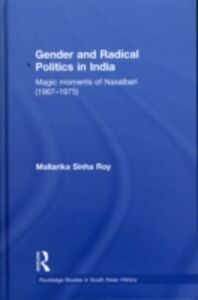 Ebook in inglese Gender and Radical Politics in India Roy, Mallarika Sinha