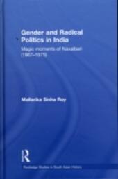 Gender and Radical Politics in India