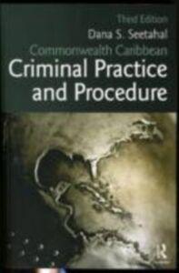 Ebook in inglese Commonwealth Caribbean Criminal Practice and Procedure Seetahal, Dana S.