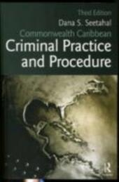 Commonwealth Caribbean Criminal Practice and Procedure