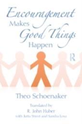 Encouragement Makes Good Things Happen