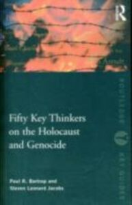 Foto Cover di Fifty Key Thinkers on the Holocaust and Genocide, Ebook inglese di Paul R. Bartrop,Steven L. Jacobs, edito da