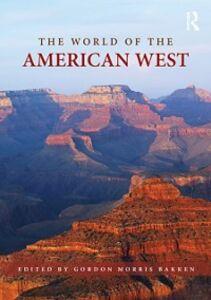 Foto Cover di World of the American West, Ebook inglese di  edito da