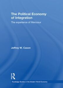 Foto Cover di Political Economy of Integration, Ebook inglese di Jeffrey W. Cason, edito da