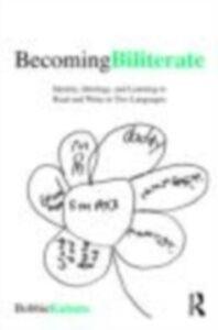 Ebook in inglese Becoming Biliterate Kabuto, Bobbie
