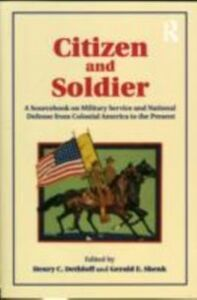 Foto Cover di Citizen and Soldier, Ebook inglese di Henry C. Dethloff,Gerald E. Shenk, edito da