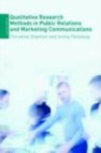 Foto Cover di Qualitative Research Methods in Public Relations and Marketing Communications, Ebook inglese di Christine Daymon,Immy Holloway, edito da