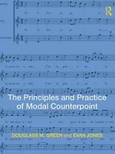 Ebook in inglese Principles and Practice of Modal Counterpoint Green, Douglass , Jones, Evan
