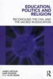 Education, Politics and Religion