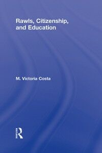 Ebook in inglese Rawls, Citizenship, and Education Costa, M. Victoria