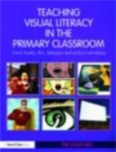 Ebook in inglese Teaching Visual Literacy in the Primary Classroom Stafford, Tim