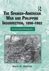 Spanish-American War and Philippine Insurrection, 1898-1902