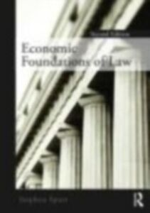 Ebook in inglese Economic Foundations of Law second edition Spurr, Stephen