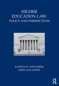Ebook in inglese Higher Education Law Alexander, Kern , Alexander, Klinton W.