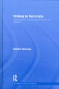 Ebook in inglese Talking to Terrorists Goerzig, Carolin