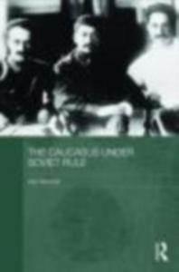 Ebook in inglese Caucasus Under Soviet Rule Marshall, Alex