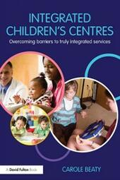 Integrated Children's Centres