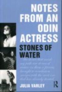 Foto Cover di Notes From An Odin Actress, Ebook inglese di Julia Varley, edito da