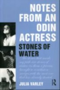 Ebook in inglese Notes From An Odin Actress Varley, Julia