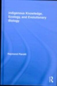 Ebook in inglese Indigenous Knowledge, Ecology, and Evolutionary Biology Pierotti, Raymond