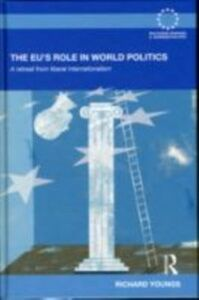 Ebook in inglese EU's Role in World Politics Youngs, Richard