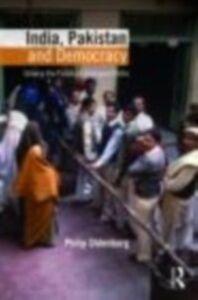 Ebook in inglese India, Pakistan, and Democracy Oldenburg, Philip