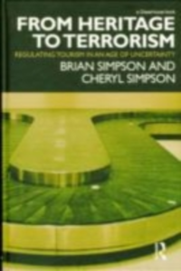 Ebook in inglese From Heritage to Terrorism Simpson, Brian , Simpson, Cheryl