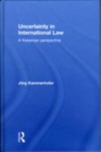 Ebook in inglese Uncertainty in International Law Kammerhofer, Jorg