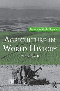Ebook in inglese Agriculture in World History Tauger, Mark B.
