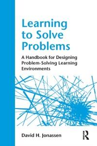 Ebook in inglese Learning to Solve Problems Jonassen, David H.