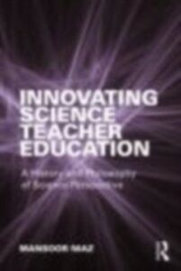 Ebook in inglese Innovating Science Teacher Education Niaz, Mansoor