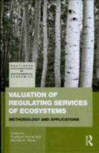 Ebook in inglese Valuation of Regulating Services of Ecosystems Kumar, Pushpam , Wood, Michael D.