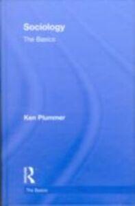 Foto Cover di Sociology: The Basics, Ebook inglese di Ken Plummer, edito da