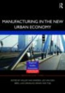 Foto Cover di Manufacturing in the New Urban Economy, Ebook inglese di AA.VV edito da