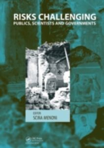 Ebook in inglese Risks Challenging Publics, Scientists and Governments