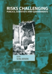 Ebook in inglese Risks Challenging Publics, Scientists and Governments -, -