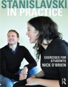 Ebook in inglese Stanislavski in Practice O'Brien, Nick