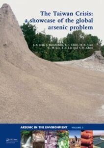 Foto Cover di Taiwan Crisis: a showcase of the global arsenic problem, Ebook inglese di AA.VV edito da CRC Press
