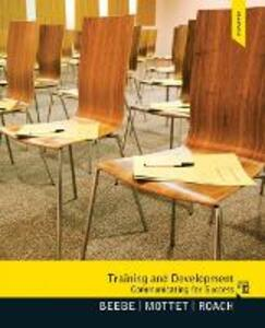 Training & Development: Communicating for Success - Steven A. Beebe,Timothy P. Mottet,K. David Roach - cover