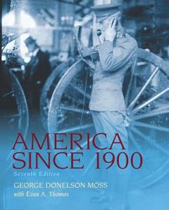 America Since 1900 - George Donelson Moss - cover