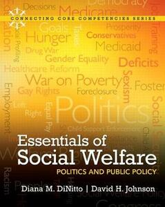 Essentials of Social Welfare: Politics and Public Policy - Diana M. DiNitto,David H. Johnson - cover
