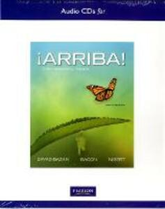 Audio CD's for !Arriba!: Comunicacion y cultura - Eduardo Zayas-Bazan,Susan M. Bacon,Holly J. Nibert - cover
