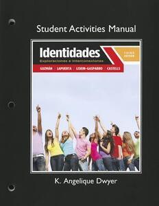 Student Activities Manual for Identidades: Exploraciones e interconexiones - Judith E. Liskin-Gasparro,Paloma Lapuerta,Elizabeth E. Guzman - cover