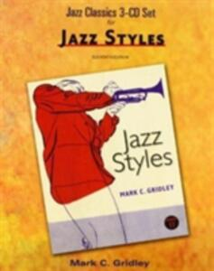 Jazz Classics CD Set (3 CD's) for Jazz Styles - Mark C. Gridley - cover