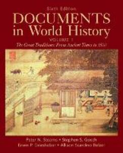Documents in World History, Volume 1 - Peter N. Stearns,Stephen S. Gosch,Erwin P. Grieshaber - cover
