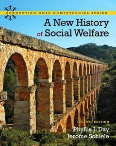 A New History of Social Welfare - Phyllis J. Day,Jerome Schiele - cover