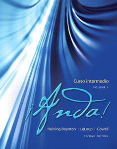 !Anda! Curso intermedio, Volume 1 - Audrey L. Heining-Boynton,Jean W. LeLoup,Glynis S. Cowell - cover