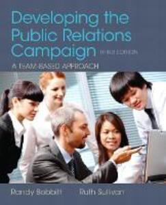Developing the Public Relations Campaign - Randy Bobbitt,Ruth Sullivan - cover