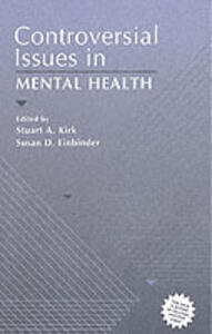 Controversial Issues in Mental Health - Stuart A. Kirk,Susan D. Einbinder - cover