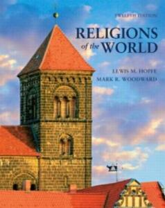 Religions of the World - Lewis M. Hopfe,Mark R. Woodward - cover